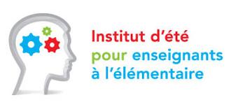 Summer Institute for Elementary teachers  /  L'institut d'été pour enseignants à l'élémentaire